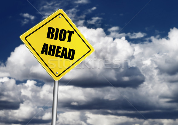 Riot ahead sign Stock photo © goir