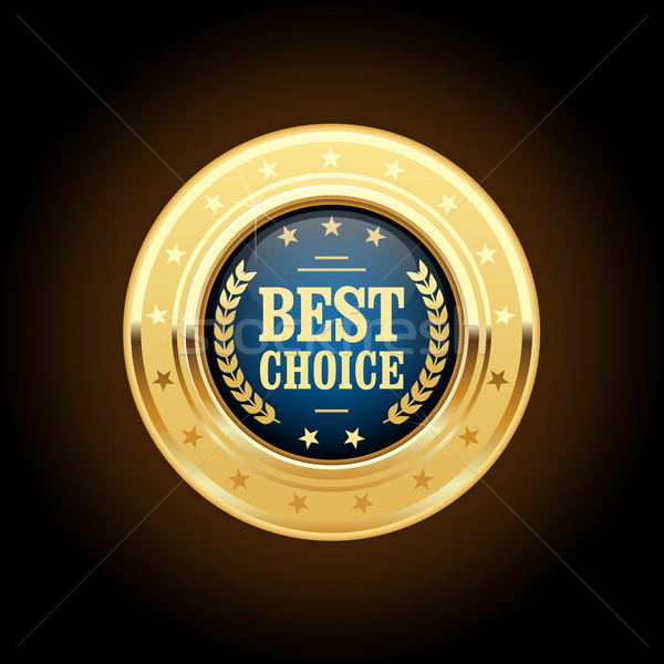 Best choice golden insignia - round medal  Stock photo © gomixer