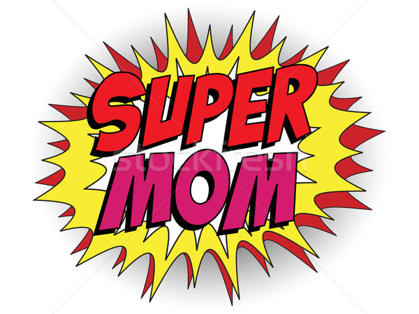 Happy Mother Day Super Hero Mommy Stock photo © gubh83