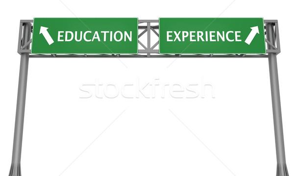Oktatás vs tapasztalat autópálya feliratok mutat Stock fotó © Harlekino