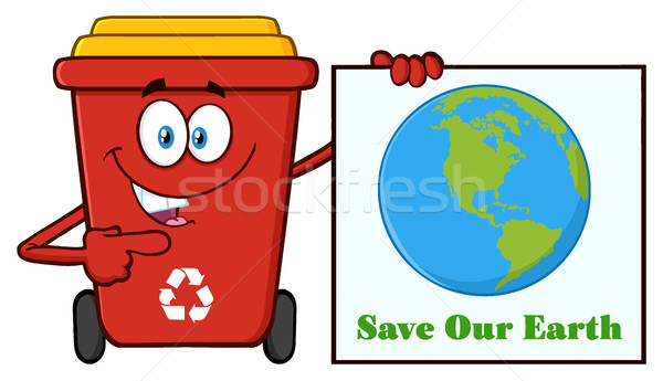 Cute Red Recycle Bin Cartoon Mascot Character Holding A Save Our Earth Sign Stock photo © hittoon