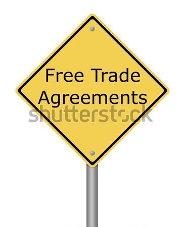 Warning Sign Free Trade Agreement Stock photo © hlehnerer