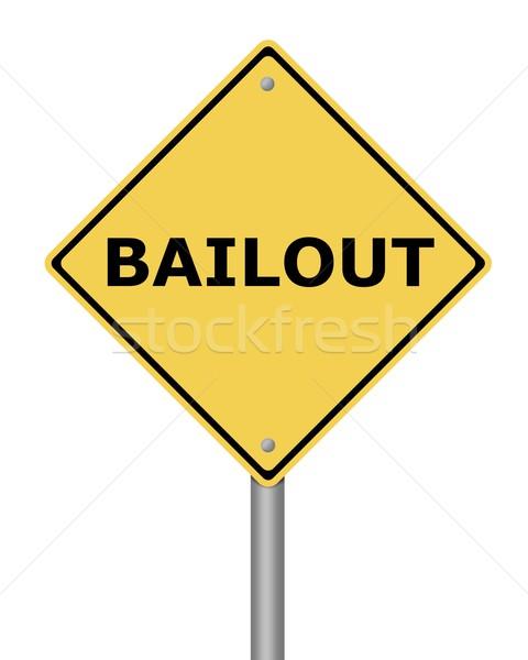 Warning Sign Bailout Stock photo © hlehnerer