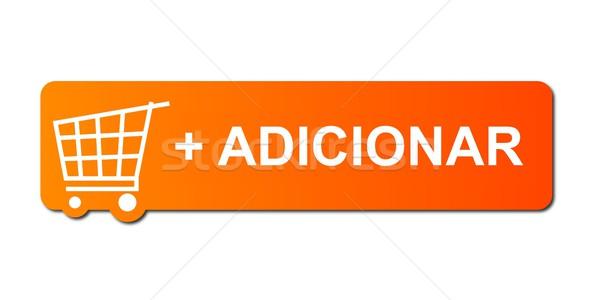 Adicionar Orange Stock photo © hlehnerer