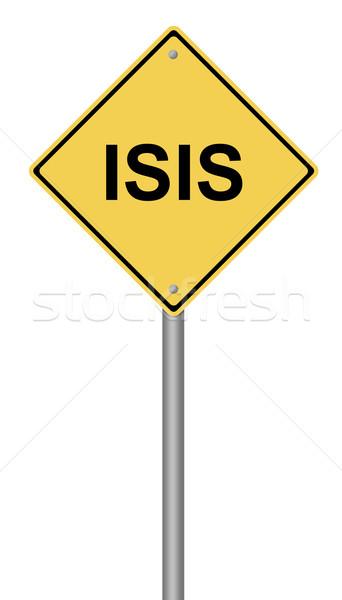 Warning Sign ISIS Stock photo © hlehnerer