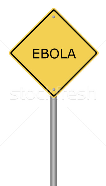 Warning Sign EBOLA Stock photo © hlehnerer