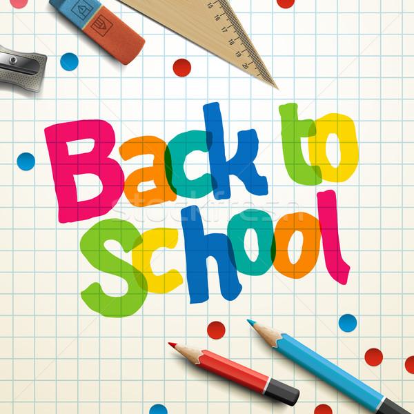Welcome back to school Stock photo © ikopylov