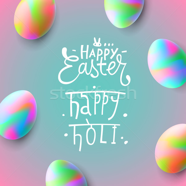 Happy Easter, easter eggs, Happy Holi Stock photo © ikopylov