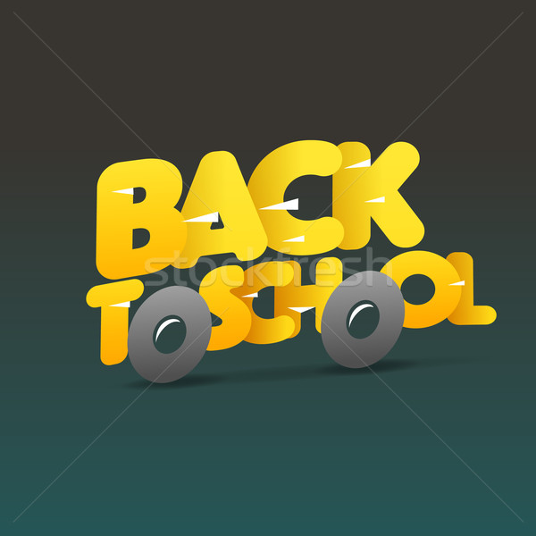 Back to school logo, school bus make from letters Stock photo © ikopylov