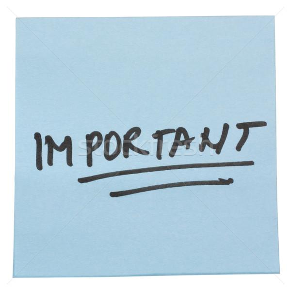 слово важный написанный клей сведению бизнеса Сток-фото © imagedb