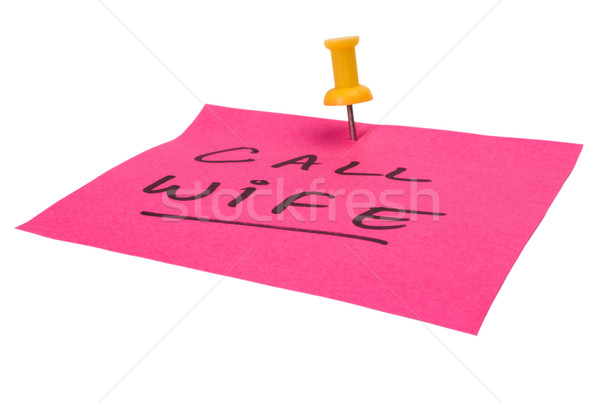 Szöveg hívás feleség írott tapadó jegyzet Stock fotó © imagedb