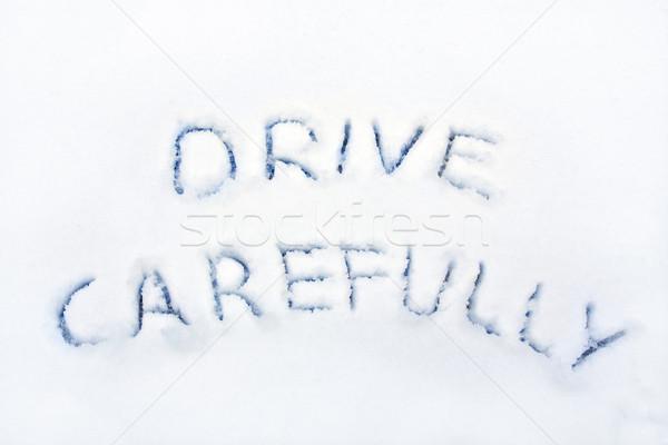 Drive voorzichtig woorden geschreven sneeuw weg Stockfoto © IngaNielsen