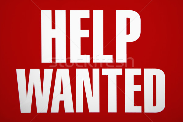 Help wanted sign. Stock photo © iofoto