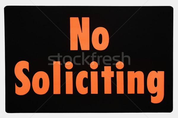 No soliciting sign. Stock photo © iofoto