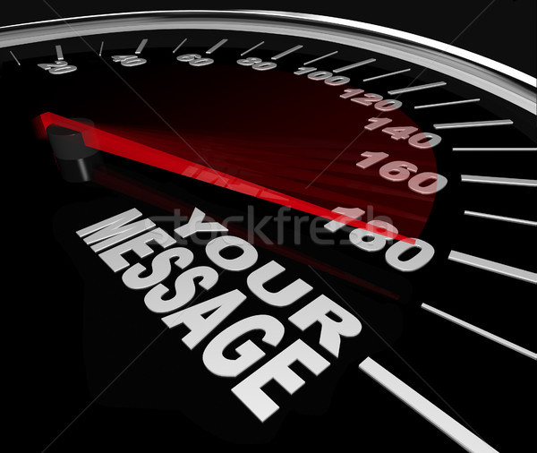 Your Message Speedometer Racing Win Words Stock photo © iqoncept