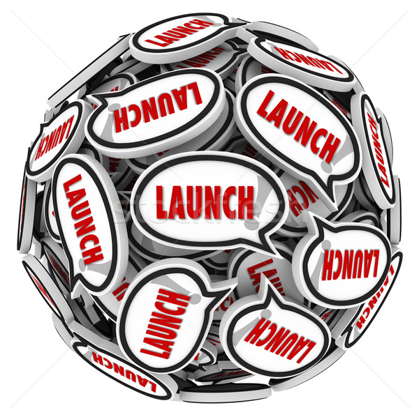 Launch Word Speech Bubbles Spreading Buzz New Business Company Stock photo © iqoncept