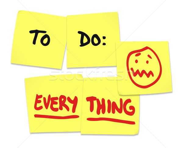 To Do Everything Words Sticky Notes Stress Overworked Stock photo © iqoncept