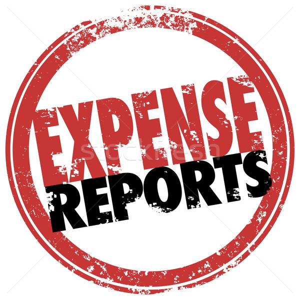 Költség jelentés piros bélyeg üzlet szavak Stock fotó © iqoncept
