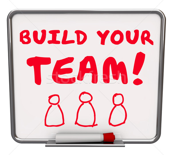 Build Your Team Workers Employees Common Goal Mission Words Boar Stock photo © iqoncept