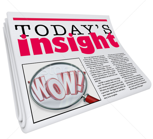 Today's Insight Newspaper Headline Information Update Analysis Stock photo © iqoncept