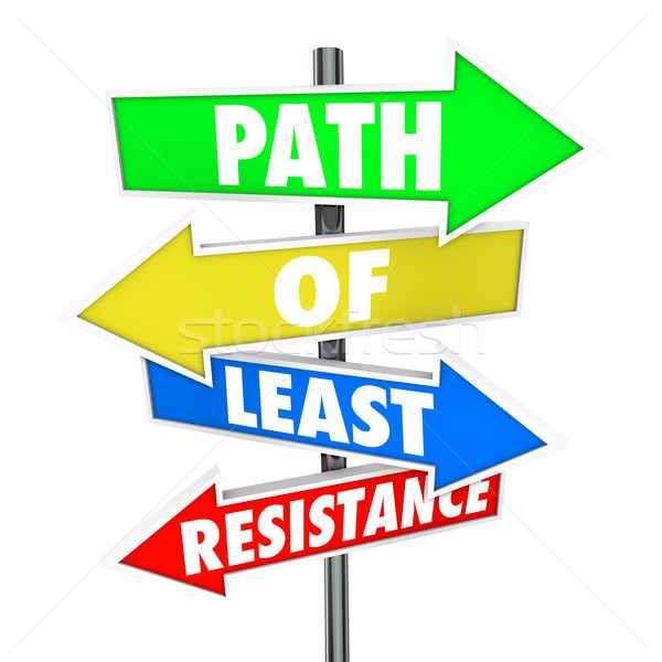 Path of Least Resistance Word Arrow Signs Avoid Conflict Take Ea Stock photo © iqoncept