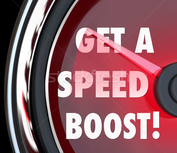 Get a Speed Boost Speedometer Faster Quick Performance Efficient Stock photo © iqoncept