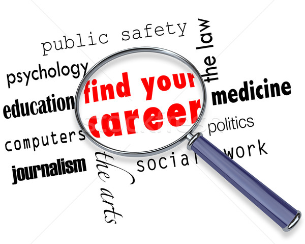 Find Your Career - Magnifying Glass Stock photo © iqoncept