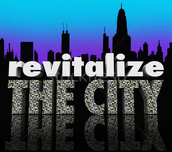 Revitalize the City Downtown Urban Center Skyline Improve Busine Stock photo © iqoncept