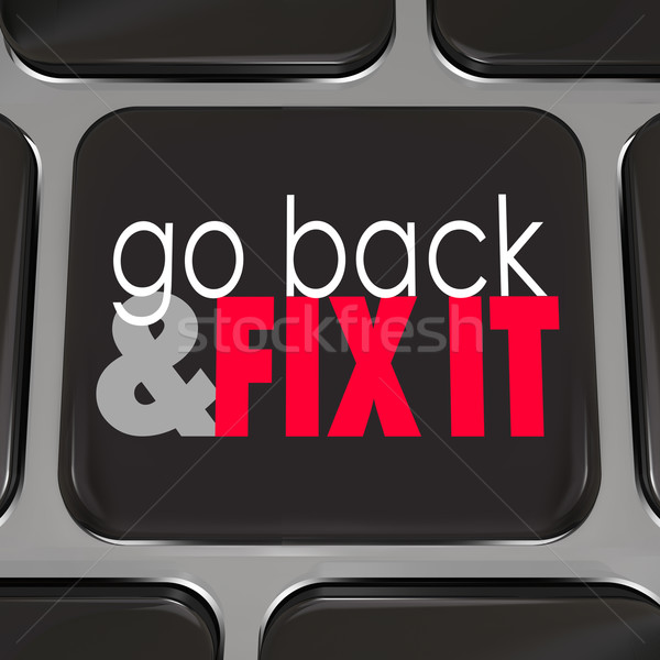 Go Back And Fix It Words Computer Keyboard Key Button Stock photo © iqoncept