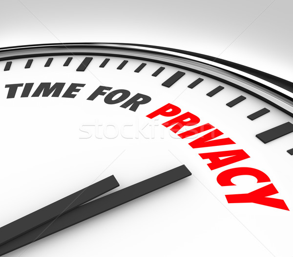 Time for Privacy Clock Protect Personal Sensitive Information Da Stock photo © iqoncept