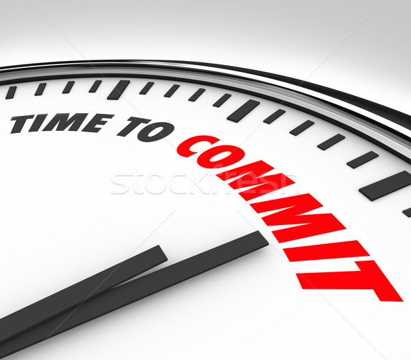 Time to Commit Words Clock Dedication Pledge Vow Stock photo © iqoncept