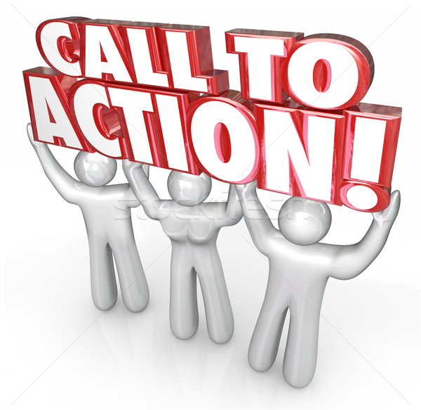 Call to Action 3 People Lift Words Response to Message Advertisi Stock photo © iqoncept