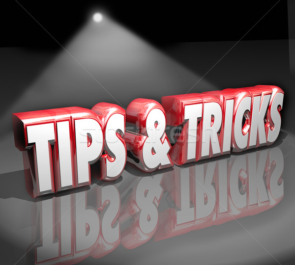Tips Tricks 3d Words Spotlight Helpful How to Information Advice Stock photo © iqoncept