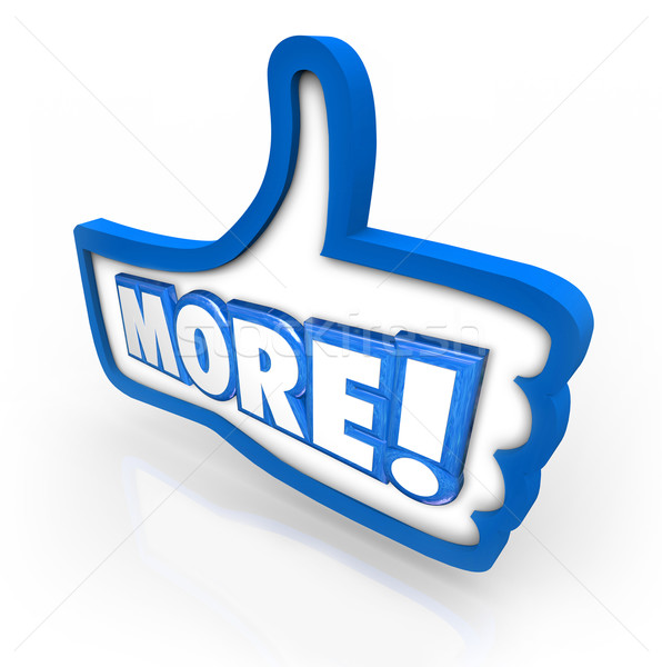 More Thumbs Up Increase Improve Results Approve Added Results Stock photo © iqoncept
