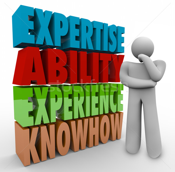 Expertise Ability Experience Knowhow Thinker Job Criteria Qualif Stock photo © iqoncept