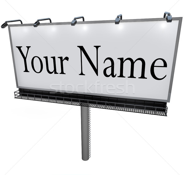 Your Name on Billboard Advertising Marketing Sign Stock photo © iqoncept