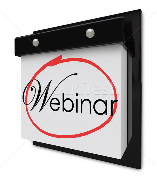 Webinar Calendar Day Date Reminder Online Seminar Learning Sessi Stock photo © iqoncept