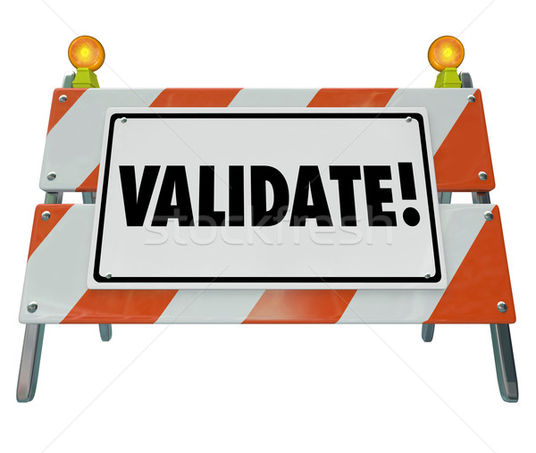 Validate Word Barricade Verify Truth Status Certify Results Stock photo © iqoncept
