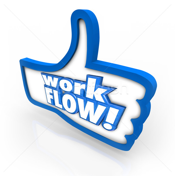 Stock photo: Workflow Thumb Up Like Sign Symbol Better Working Process System