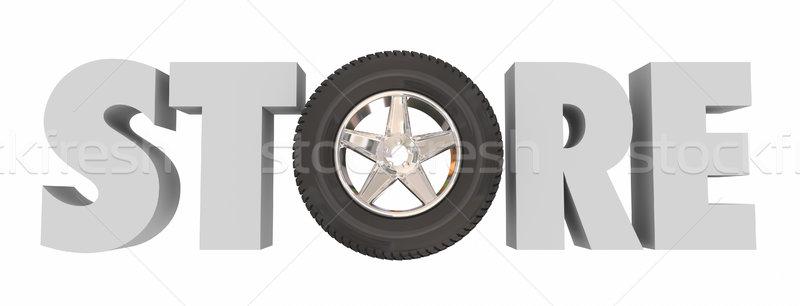 Store 3d Word Wheel Tire Auto Supply Parts Shop Stock photo © iqoncept