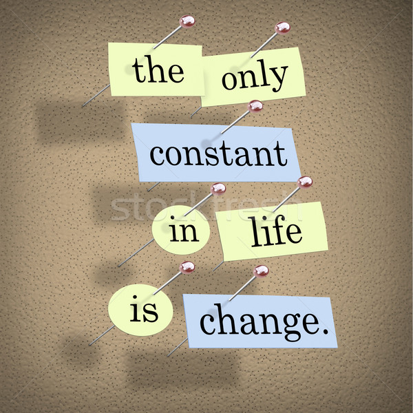 Stock photo: The Only Constant in Life is Change