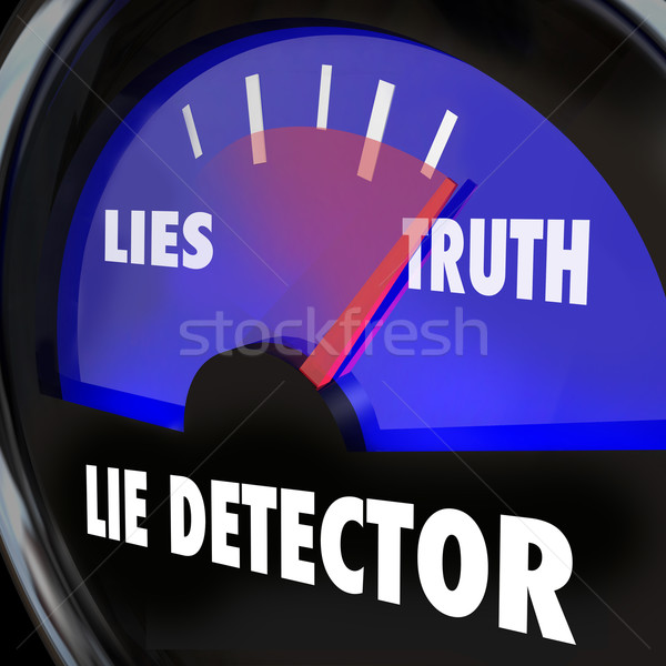 Lie Detector Truth Honesty Vs Dishonesty Lying Polygraph Test Stock photo © iqoncept