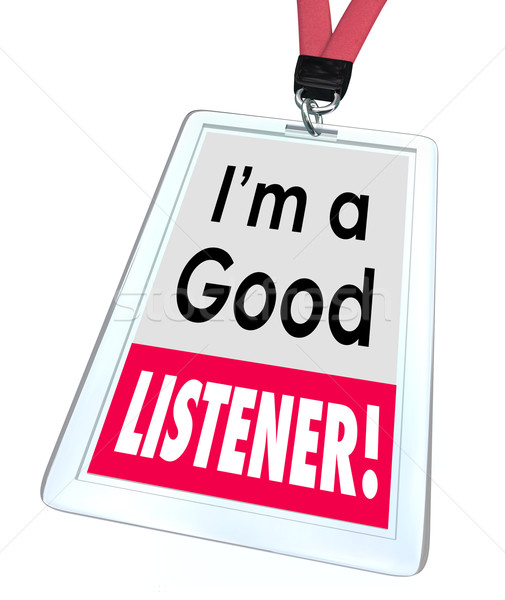 Good Listener Employee Badge Name Tag Customer Service Stock photo © iqoncept