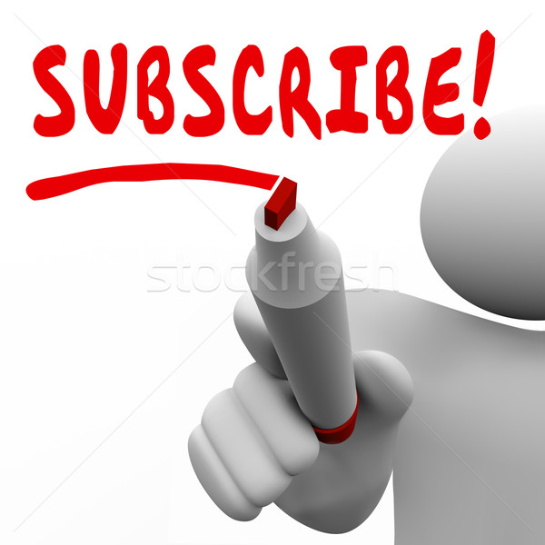 Subscribe Man Writing Word Red Marker Subscription Join Membersh Stock photo © iqoncept