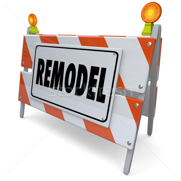 Remodel Barricade Road Building Construction Sign Renovation Imp Stock photo © iqoncept