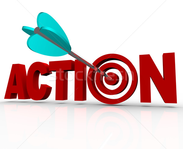 Action Target Bulls-Eye Word Urgent Need to Act Now Stock photo © iqoncept