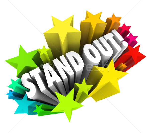 Stand Out Words Stars Be Special Unique Different from Competiti Stock photo © iqoncept