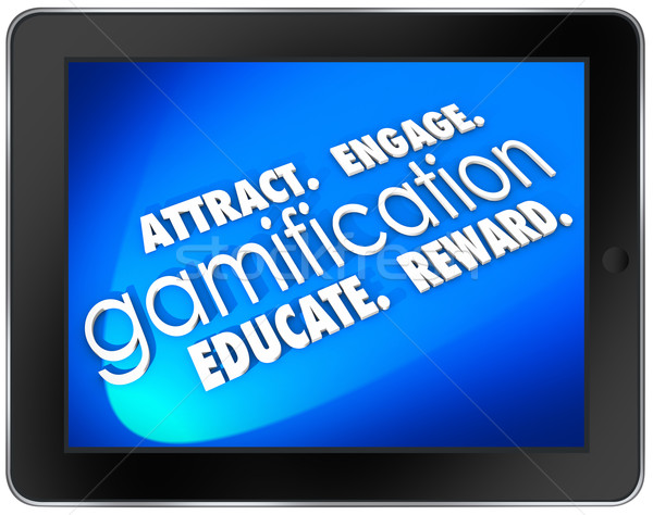 Gamification Tablet Computer Attract Engage Educate Retain Custo Stock photo © iqoncept