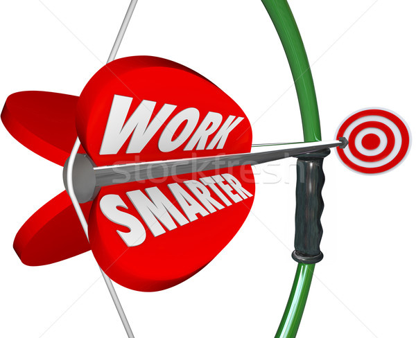 Work Smarter Bow Arrow 3d Words Intelligenct Working Plan Strate Stock photo © iqoncept