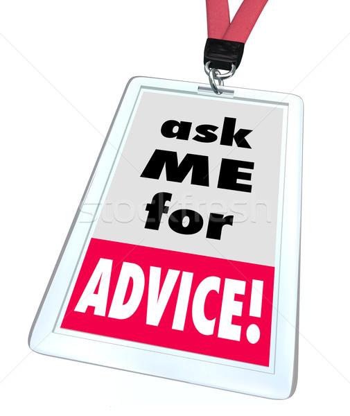 Fragen me Rat Abzeichen helfen Hilfe Stock foto © iqoncept